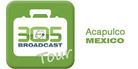 305 Broadcast Tour Acapulco Mexico 2010